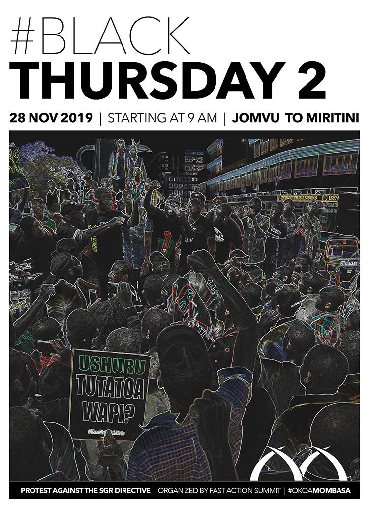 Black Thursday 2 – Protest Against the SGR Cargo Directive