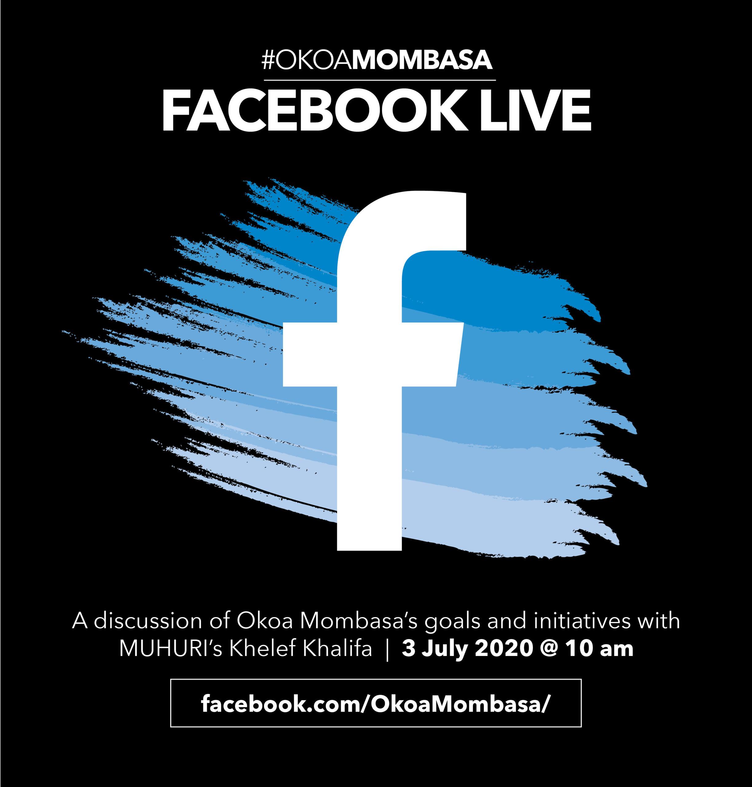 Okoa Mombasa Facebook Live: Featuring Khelef Khalifa on 3 July 2020