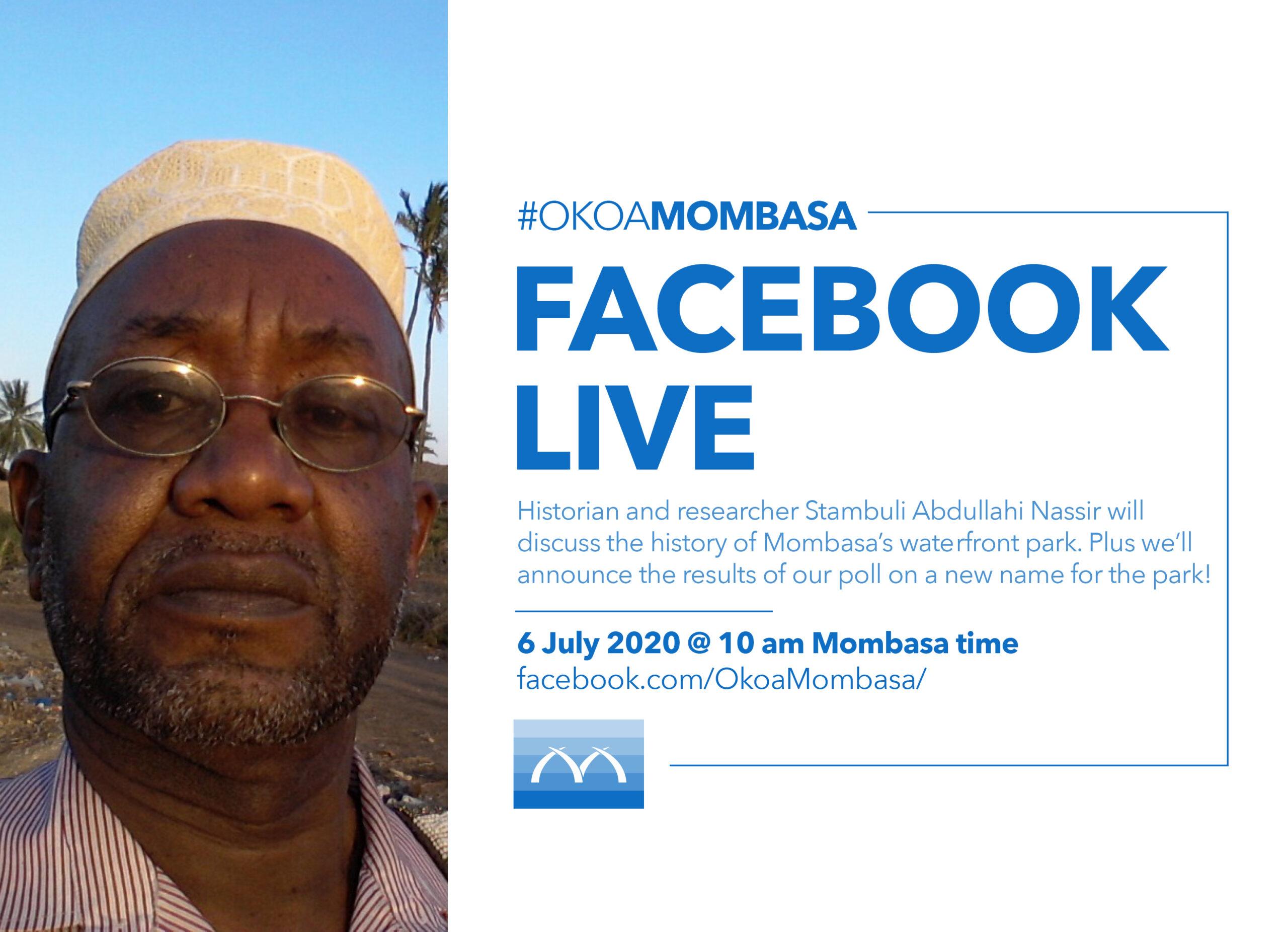 Okoa Mombasa Facebook Live: The history of Mombasa's waterfront park